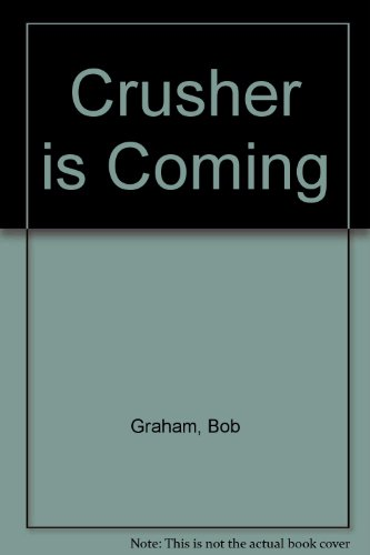 9780007105960: Crusher Is Coming!