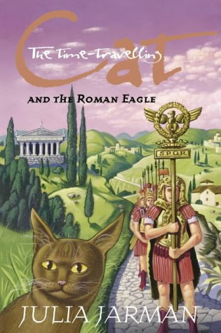 9780007105984: The Time-Travelling Cat and the Roman Eagle