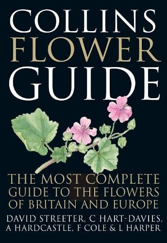 9780007106219: Collins Flower Guide: The Most Complete Guide to the Flowers of Britain and Ireland
