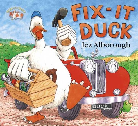 9780007106240: Fix-It Duck (Duck in the Truck)