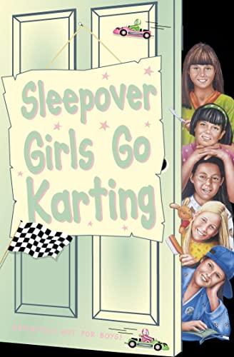 9780007106295: The Sleepover Girls Go Karting (The Sleepover Club)