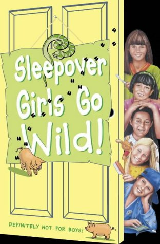 9780007106301: Sleepover Girls Go Wild! (The Sleepover Club)