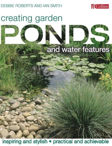 9780007106608: Creating Garden Ponds and Water Features