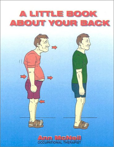 9780007106615: A Little Book About Your Back