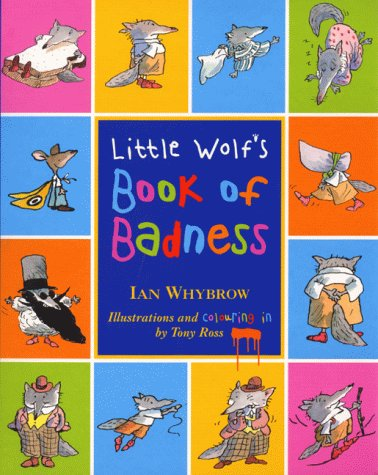 9780007106707: Little Wolf's Book of Badness: Colour Edition