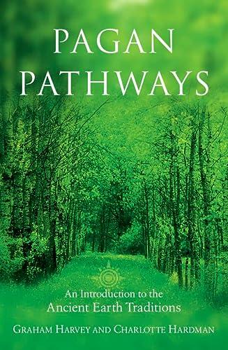 9780007106981: Pagan Pathways, New Edition