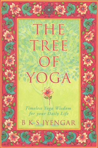 9780007106998: Tree of Yoga
