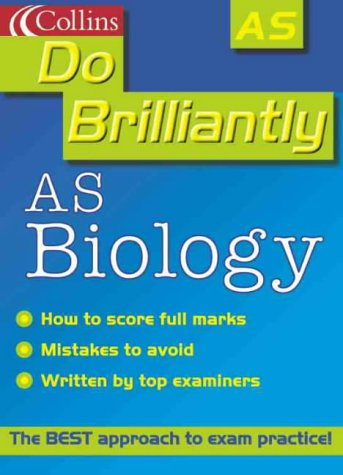 9780007107032: AS Biology and Human Biology (Do Brilliantly at...)