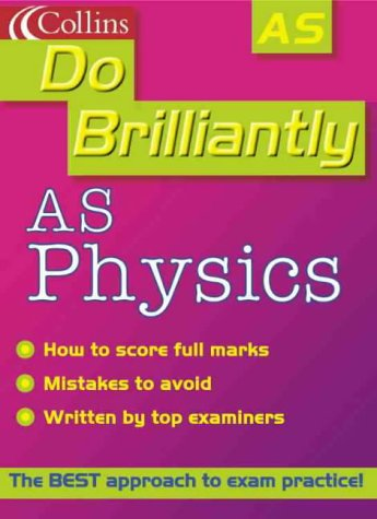 9780007107063: AS Physics (Do Brilliantly at...)