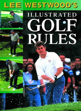 9780007107070: Lee Westwood's Illustrated Golf Rules