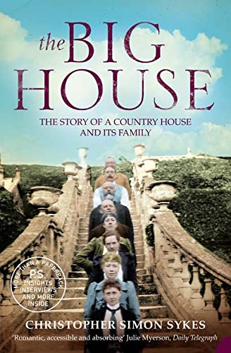 9780007107100: The Big House: The Story of a Country House and Its Family