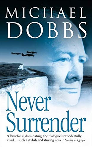 Never Surrender: Dobbs, Michael