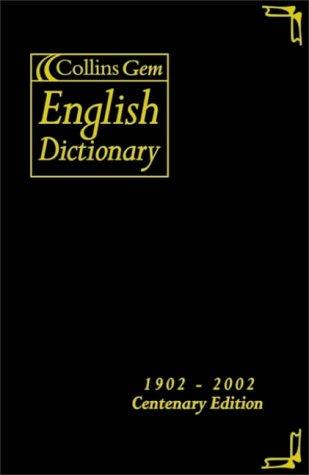 9780007107322: Collins Gem English Dictionary (1902-2002 Centenary Edition)