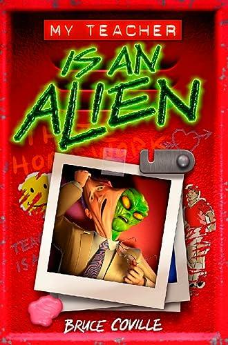 9780007107438: My Teacher Is an Alien