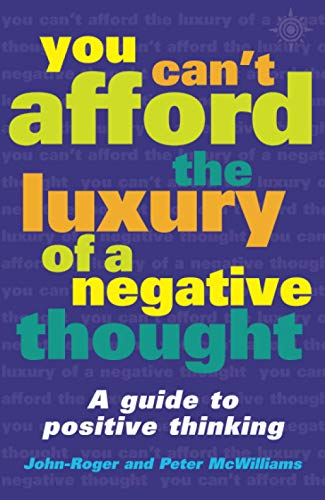 9780007107568: You Can't Afford the Luxury of a Negative Thought
