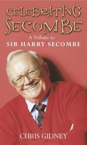 9780007107780: Celebrating Secombe: A Tribute to Sir Harry Secombe