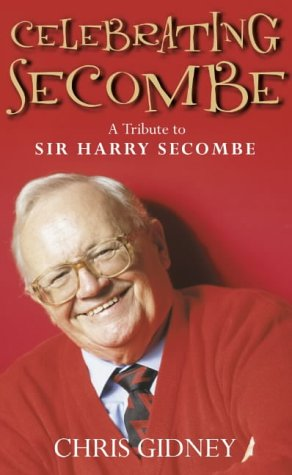 9780007107797: Celebrating Secombe: A Tribute to Sir Harry Secombe