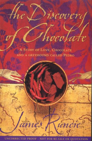 9780007107827: The Discovery of Chocolate: A Novel