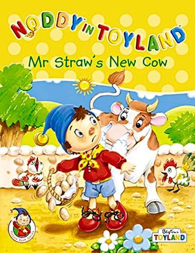 9780007107872: Mr.Straw's New Cow (Noddy in Toyland)