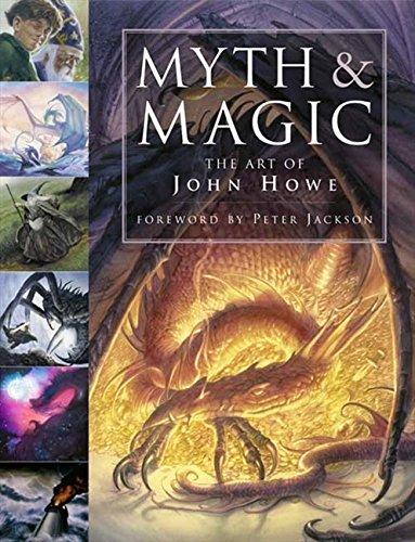 9780007107957: Myth and Magic: The Art of John Howe