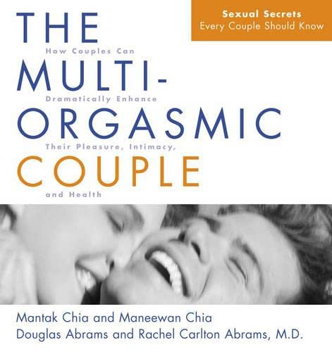 9780007107971: The Multi-Orgasmic Couple