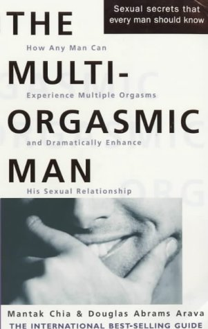 9780007107995: The Multi Orgasmic Man: Sexual Secrets Every Man Should Know