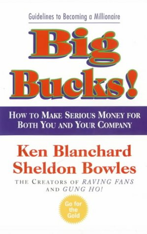9780007108206: Big Bucks! (The One Minute Manager)