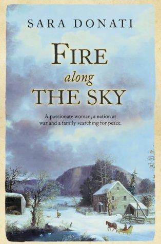 9780007108312: Fire Along the Sky