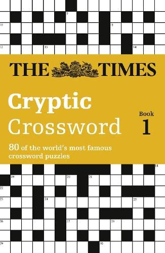 9780007108336: The Times Cryptic Crossword Book 1: 80 of the World's Most Famous Crossword Puzzles (Bk. 1)