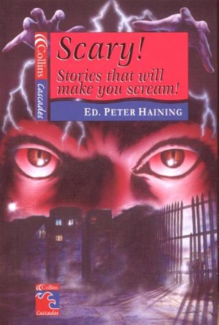 9780007108343: Scary!: Stories That Will Make You Scream (Cascades)