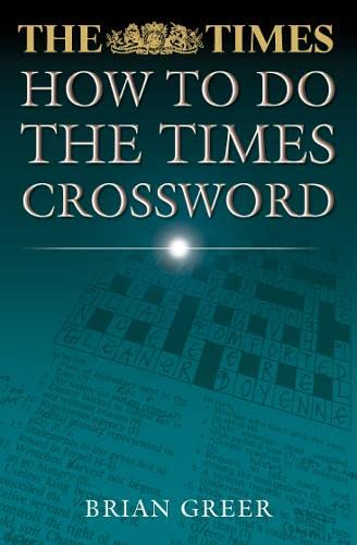 9780007108404: How to Do the Times Crossword