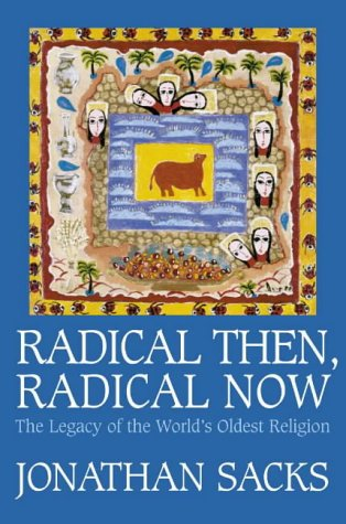 9780007108428: RADICAL THEN, RADICAL NOW the legacy of the world's oldest religion
