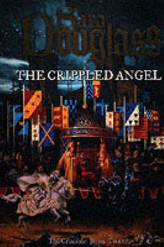 9780007108480: The Crippled Angel (The Crucible, #3)
