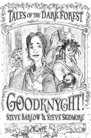 9780007108633: Goodknyght! (Tales of the Dark Forest)