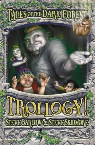 9780007108657: Trollogy! (Tales of the Dark Forest, Book 3)