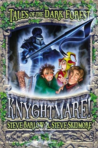 9780007108664: Knyghtmare! (Tales of the Dark Forest)