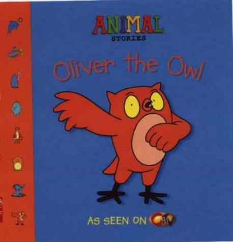 9780007108695: Animal Stories - Oliver the Owl
