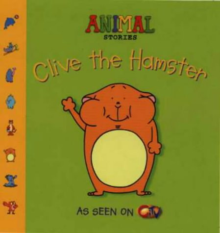 9780007108718: Animal Stories - Clive the Hamster