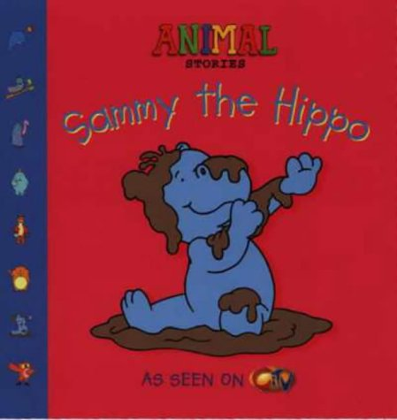 9780007108763: Sammy the Hippo (Animal Stories)