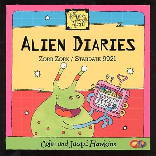 9780007108787: Alien Diaries (Vampires, pirates, aliens)