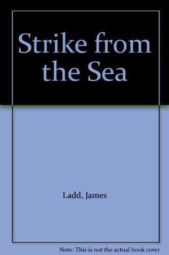 9780007108916: Strike from the Sea
