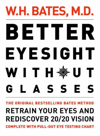 9780007109005: Better Eyesight Without Glasses: Retrain your eyes and rediscover 20/20 vision