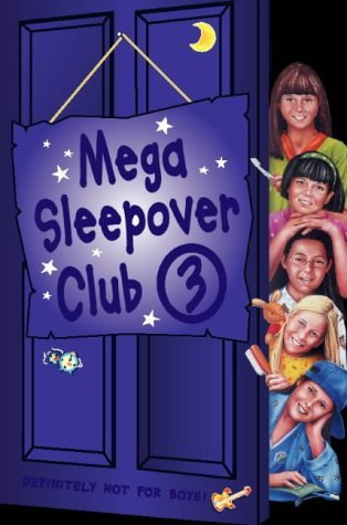 "9780007109043: The Sleepover Club - Mega Sleepover 3: ""The Sleepover Girls Go Spice"", ""The 24 Hour Sleepover Club"", ""The Sleepover Club Sleep Out"" No. 3"