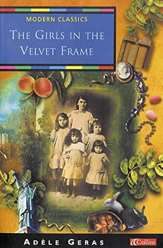 9780007109074: The Girls in the Velvet Frame (Collins modern classic)