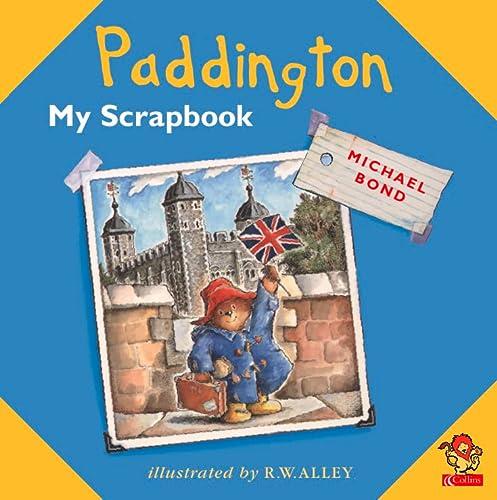 9780007109098: Paddington: My Scrapbook