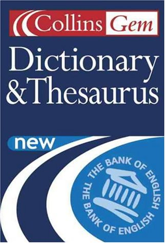 9780007109166: Dictionary and Thesaurus (Collins GEM)