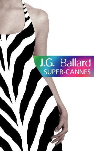 9780007109289: Super-Cannes