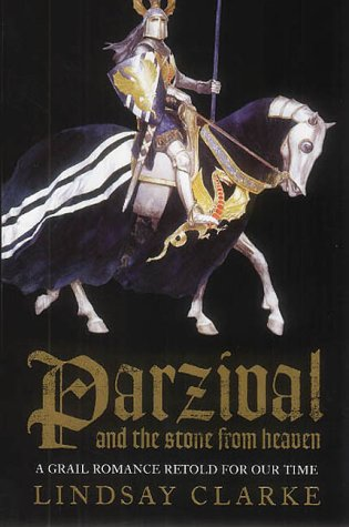 9780007109296: Parzival and the Stone from Heaven: A grail romance retold for our time