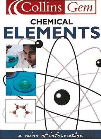 9780007109357: Collins Gem - Chemical Elements