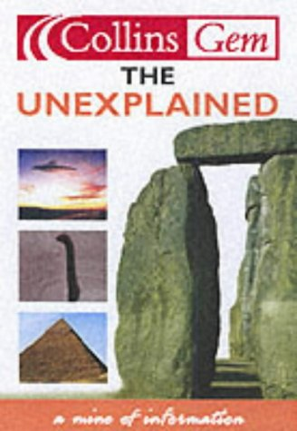 9780007109371: The Unexplained (Collins Gems)